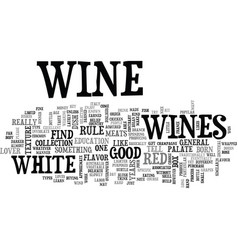 With wines there is a flavour for almost any vector