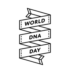 World DNA day greeting emblem vector image vector image
