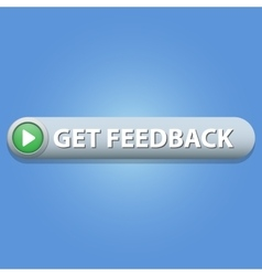 Get feedback button vector