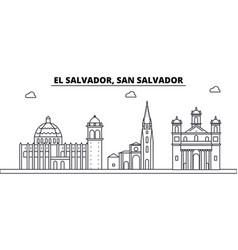 el salvador san salvador architecture skyline vector image