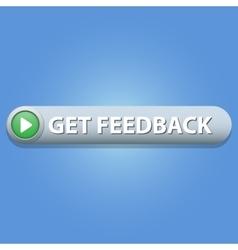 Get feedback button vector