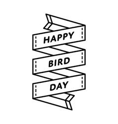 Happy bird day greeting emblem vector