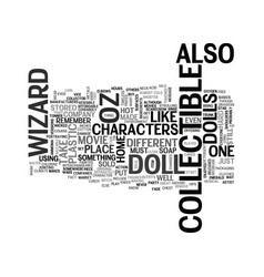 Wizard of oz collectible dolls text word cloud vector