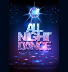 disco ball background poster all night dance vector image