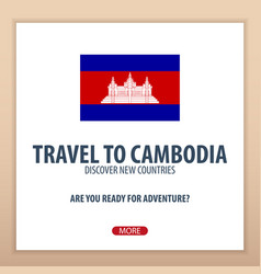 Travel to cambodia discover and explore new vector