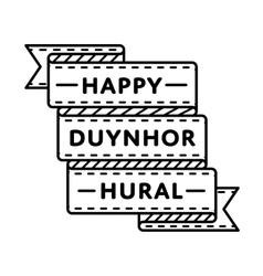 Happy duynhor hural greeting emblem vector