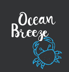 Hand drawn lettering card - ocean breeze vector