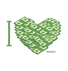 I love money Symbol of heart of dollars of cash t vector image vector image
