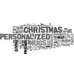 Beat the christmas rush with personalized mugs vector