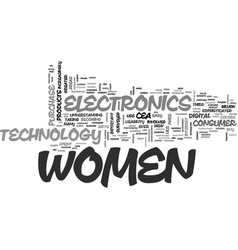 Women are major electronics consumers text word vector