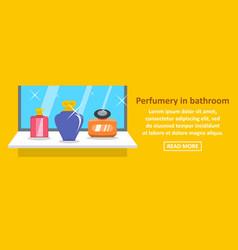 Perfumery in bathroom banner horizontal concept vector