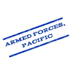 Armed forces pacific watermark stamp vector