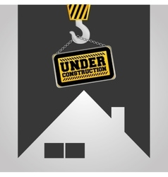 Real state house under construction sign hanging vector