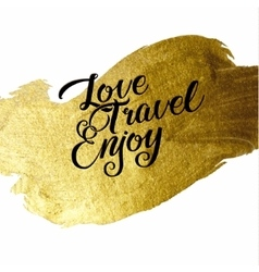 Gold foil live create enjoy be positive vector