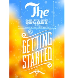 Vintage typographic motivational quote poster vector image vector image