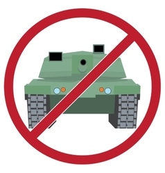Tank against the background sign ban vector image