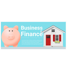 Finance concept with small house and piggy bank vector