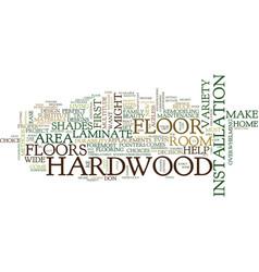 Five tips to help choose the proper hardwood vector