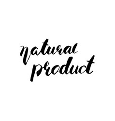 Natural product handwritten phrase vector