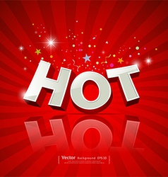 Text hot on red background vector