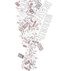 Mirrored dresser text background word cloud vector