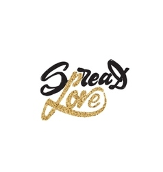 Spread love -lettering gold paint similar to the vector
