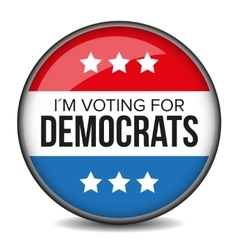 I am voting for Democrats - election badge vector image