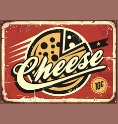 Cheese vintage sign vector