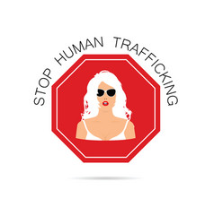 Stop human trafficking sign with woman on it vector