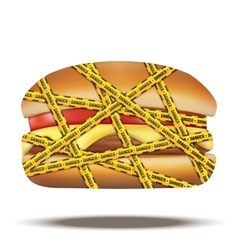 Fast food burger with danger warning tapes vector