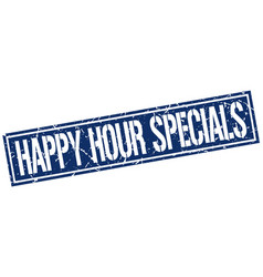 Happy hour specials square grunge stamp vector