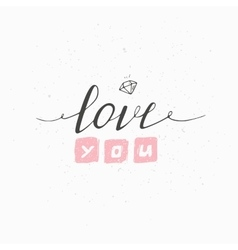 Greeting card with hand drawn sign love you vector