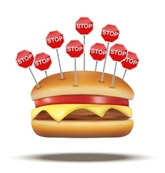 Fast food burger with STOP signs vector image