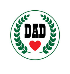 dad fathers day crest vector image vector image