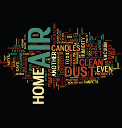 The air of home text background word cloud concept vector