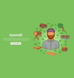 Sawmill banner horizontal cartoon style vector