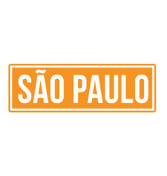 s o paulo city sign vector image