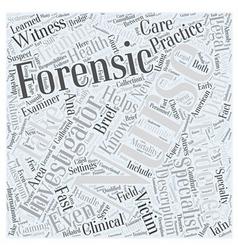 Forensic nursing description word cloud concept vector