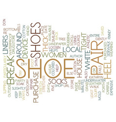 Five ways to break in party shoes text background vector