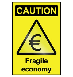 Fragile economy euro hazard sign vector