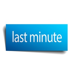 Last minute blue paper sign isolated on white vector