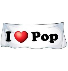 I love Pop vector image