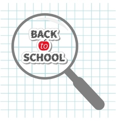 Magnifier glass back to school chalk text paper vector