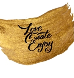 Gold foil live create enjoy be positive vector