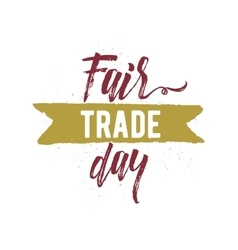 Fair trade day typographic design vector