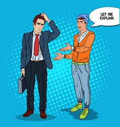 Stylish teenager talking with businessman pop art vector