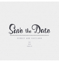Save the date - calligraphic lettering badge label vector image