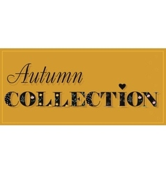 Autumn Collection Black Floral Letters vector image