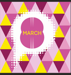 Greeting card with 8 march womens day 7 vector