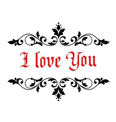 I love you valentines message vector